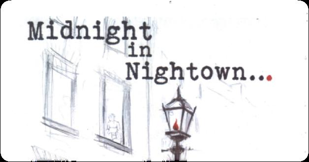 Midnight in Nightown